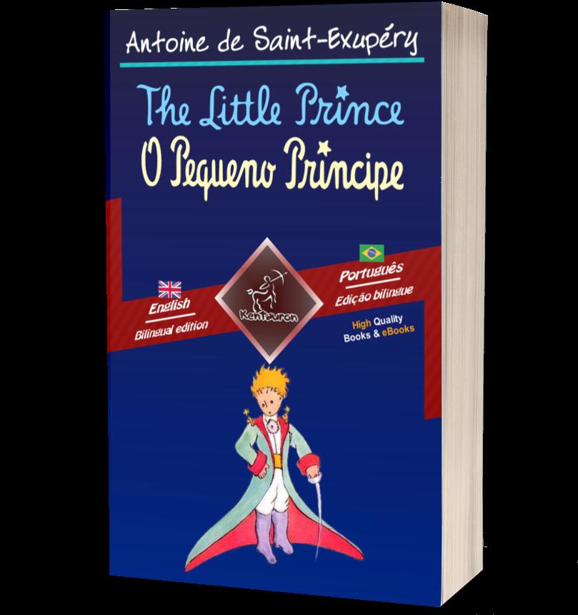 The Little Prince-O Pequeno Príncipe: bilingual | Kentauron